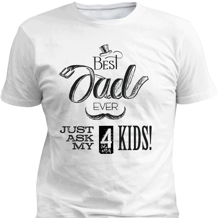 Best Dad Ever White T Shirt