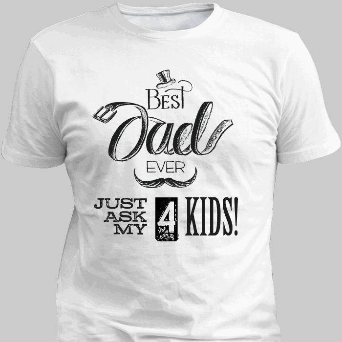 Best Dad Ever White T Shirt