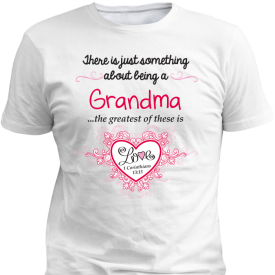 Grandma Greatest Love White T-Shirt