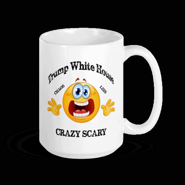 Trump White House Chaos Lies Crazy Scary Mug