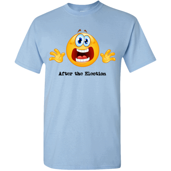 Custom Printed Emoji After the Election T-Shirt Light Blue