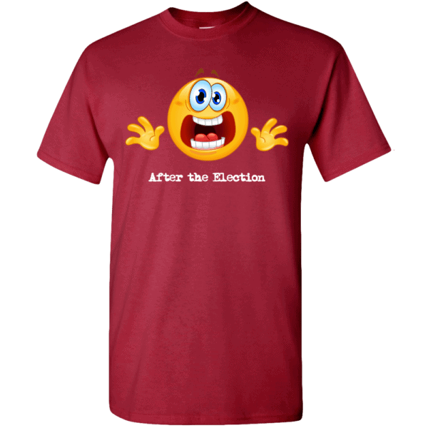 Custom Printed Emoji After the Election T-Shirt Crimson