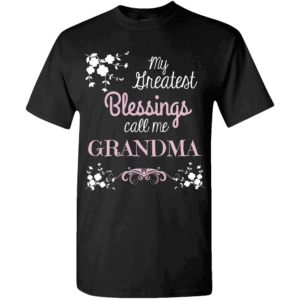 Greatest Blessings Personalized Custom Printed T-shirts Design Black