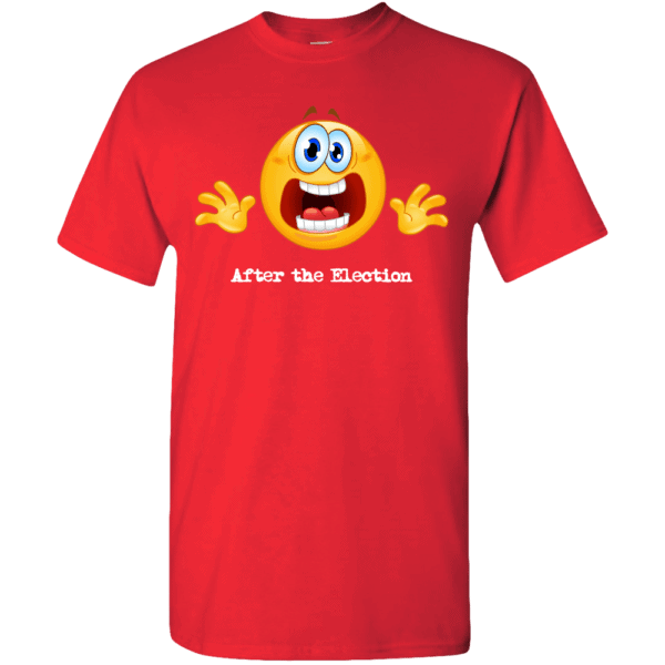 Custom Printed Emoji After the Election T-Shirt Red