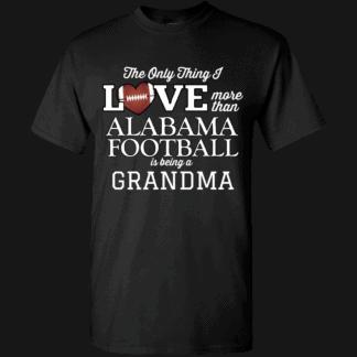 Love More Than Alabama Football Personalized Custom Printed T-shirts Black