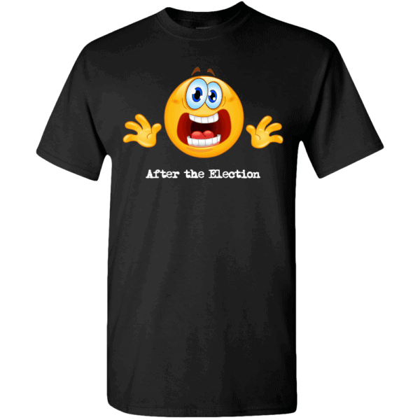 Custom Printed Emoji After the Election T-Shirt Black