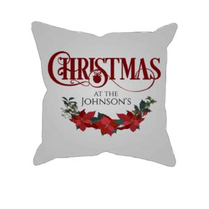 Christmas at the – Personalized Pillow Case