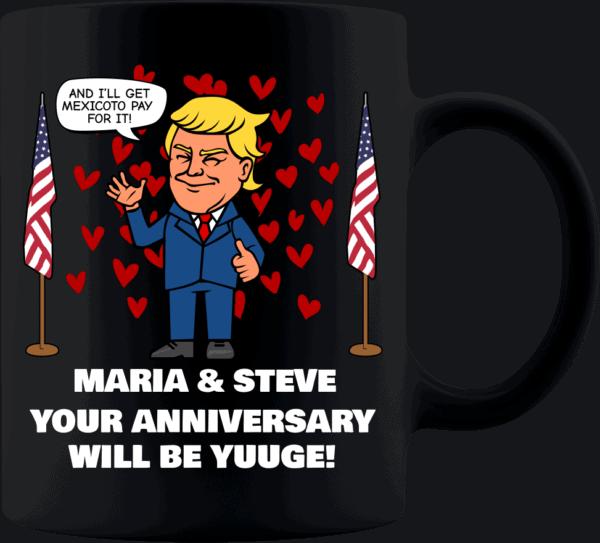 Huuge Anniversary - Trump Personalized Printed Coffee Mug 11oz Black