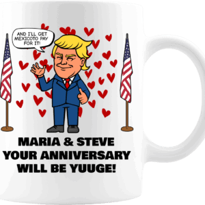 Huuge Anniversary - Trump Personalized Printed Coffee Mug 11oz White