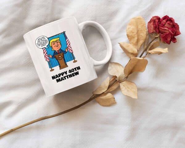 Really the Best Birthday - Trump Personalized Printed Coffee Mug