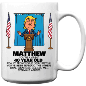 Everyone Agrees - Trump Personalized Printed Coffee Mug 15oz White