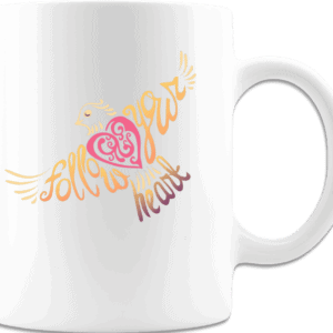 Follow Your Heart Coffee Mug Design White