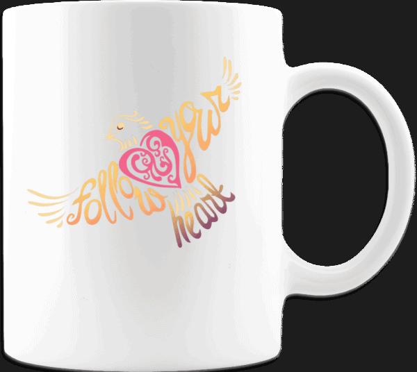 Follow Your Heart Coffee Mug Design White