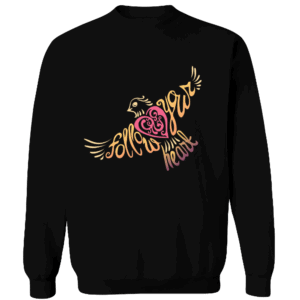 Follow Your Heart Crewneck Sweat Shirt Design Black