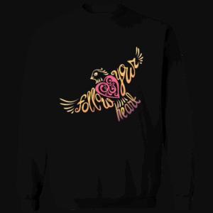 Follow Your Heart Crewneck Sweat Shirt Design Black