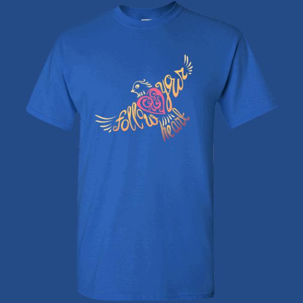 Follow Your Heart T-Shirt Design Royal