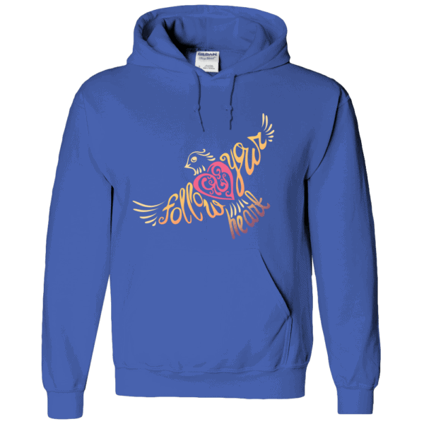 Follow Your Heart Hoodie Design Royal
