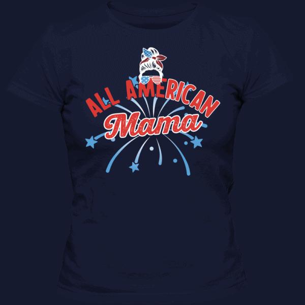 All American Mama - Custom Printed Ladies T-shirt Navy
