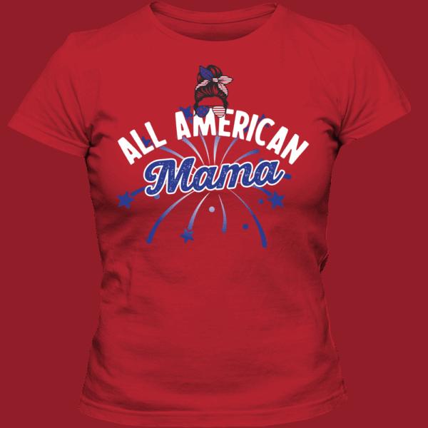All American Mama - Custom Printed Ladies T-shirt Red